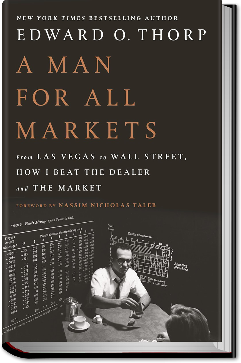 A Man For All Markets Edward O Thorp